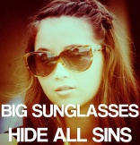 big sunglasses hide all sins bling ring
