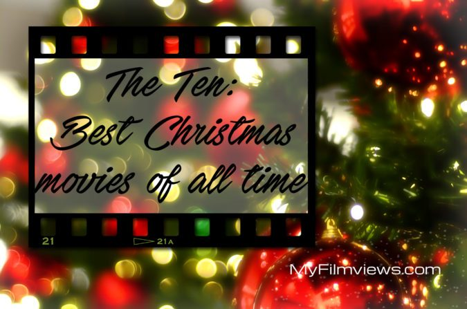 the ten best christmas movies of all time on the screen reviews - The Best Christmas Of All