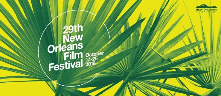New Orleans Film Festival 2018